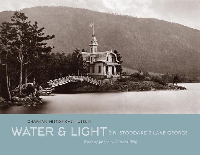 Water & Light: S.R. Stoddard's Lake George